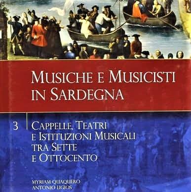 MYRIAM QUAQUERO e ANTONIO LIGIOS, Musiche e Musicisti in Sardegna